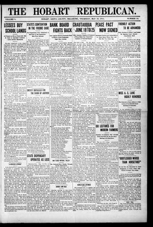 Primary view of The Hobart Republican. (Hobart, Okla.), Vol. 9, No. 14, Ed. 1 Thursday, May 25, 1911