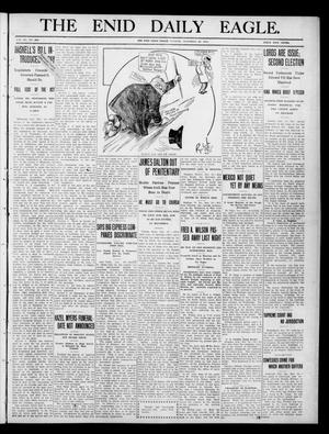 Primary view of object titled 'The Enid Daily Eagle. (Enid, Okla.), Vol. 9, No. 268, Ed. 1 Tuesday, November 29, 1910'.