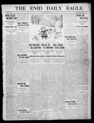 Primary view of object titled 'The Enid Daily Eagle. (Enid, Okla.), Vol. 9, No. 285, Ed. 1 Sunday, January 1, 1911'.