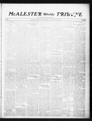 Primary view of object titled 'McAlester Weekly Tribune (McAlester, Okla.), Vol. 4, No. 4, Ed. 1 Thursday, March 13, 1913'.