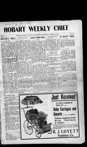 Primary view of object titled 'Hobart Weekly Chief (Hobart, Okla.), Vol. 4, No. 27, Ed. 1 Thursday, March 9, 1905'.