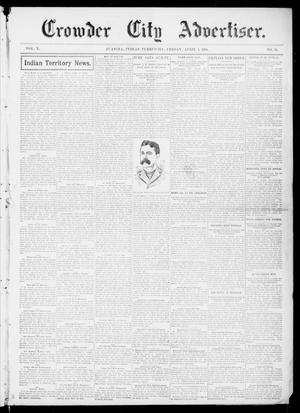 Primary view of object titled 'Crowder City Advertiser. (Juanita, Indian Terr.), Vol. 10, No. 34, Ed. 1 Friday, April 1, 1904'.