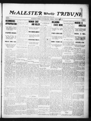 Primary view of object titled 'McAlester Weekly Tribune (McAlester, Okla.), Vol. 4, No. 1, Ed. 1 Thursday, February 20, 1913'.