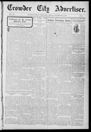 Primary view of object titled 'Crowder City Advertiser. (Juanita, Indian Terr.), Vol. 11, No. 4, Ed. 1 Friday, September 2, 1904'.