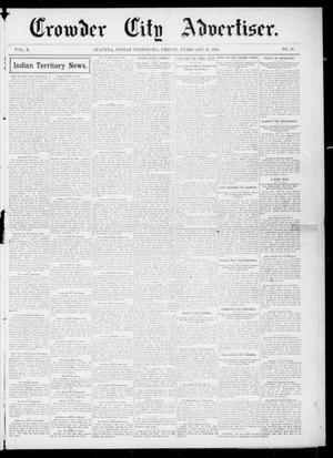 Primary view of object titled 'Crowder City Advertiser. (Juanita, Indian Terr.), Vol. 10, No. 29, Ed. 1 Friday, February 26, 1904'.