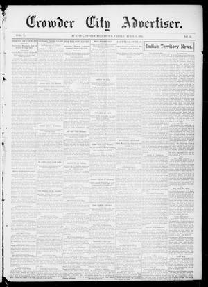 Primary view of object titled 'Crowder City Advertiser. (Juanita, Indian Terr.), Vol. 10, No. 35, Ed. 1 Friday, April 8, 1904'.