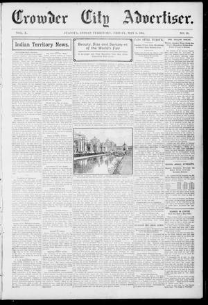 Primary view of object titled 'Crowder City Advertiser. (Juanita, Indian Terr.), Vol. 10, No. 39, Ed. 1 Friday, May 6, 1904'.