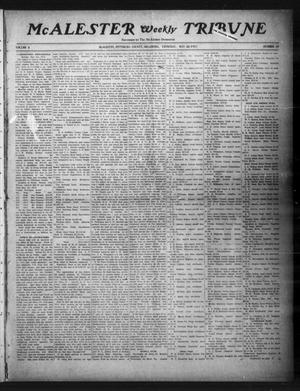 Primary view of object titled 'McAlester Weekly Tribune (McAlester, Okla.), Vol. 4, No. 15, Ed. 1 Thursday, May 22, 1913'.