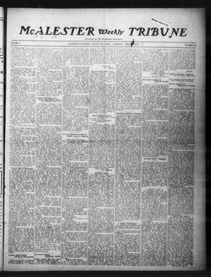 Primary view of object titled 'McAlester Weekly Tribune (McAlester, Okla.), Vol. 4, No. 10, Ed. 1 Thursday, April 24, 1913'.