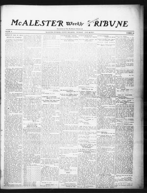 Primary view of object titled 'McAlester Weekly Tribune (McAlester, Okla.), Vol. 4, No. 20, Ed. 1 Thursday, June 26, 1913'.