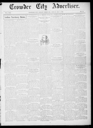 Primary view of object titled 'Crowder City Advertiser. (Crowder City, Indian Terr.), Vol. 8, No. 38, Ed. 1 Friday, May 2, 1902'.