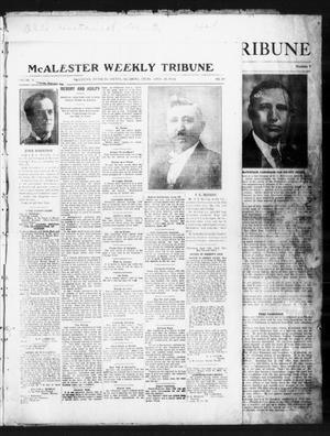 Primary view of object titled 'McAlester Weekly Tribune (McAlester, Okla.), Vol. 5, No. 10, Ed. 1 Thursday, April 16, 1914'.