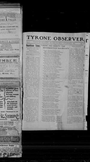 Primary view of object titled 'Tyrone Observer (Tyrone, Okla), Vol. 3, No. 41, Ed. 1 Thursday, November 29, 1906'.