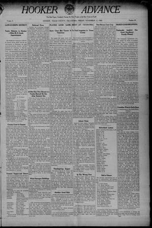 Primary view of Hooker Advance (Hooker, Okla.), Vol. 6, No. 40, Ed. 1 Friday, November 12, 1909