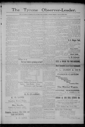 Primary view of object titled 'The Tyrone Observer-Leader. (Tyrone, Okla.), Vol. 1, No. 49, Ed. 1 Friday, April 28, 1905'.