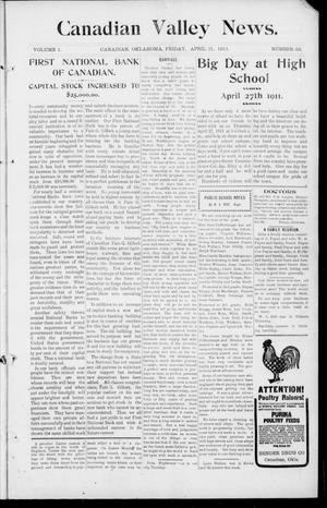 Primary view of object titled 'Canadian Valley News. (Canadian, Oklahoma), Vol. 1, No. 23, Ed. 1 Friday, April 21, 1911'.
