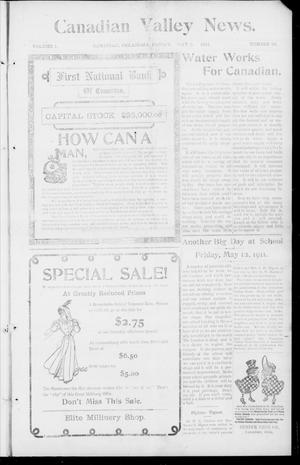 Primary view of object titled 'Canadian Valley News. (Canadian, Oklahoma), Vol. 1, No. 25, Ed. 1 Friday, May 5, 1911'.