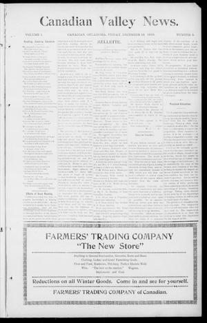 Primary view of object titled 'Canadian Valley News. (Canadian, Oklahoma), Vol. 1, No. 5, Ed. 1 Friday, December 16, 1910'.