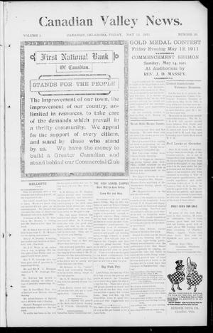 Primary view of object titled 'Canadian Valley News. (Canadian, Oklahoma), Vol. 1, No. 26, Ed. 1 Friday, May 12, 1911'.