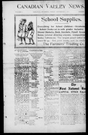 Primary view of object titled 'Canadian Valley News. (Canadian, Oklahoma), Vol. 1, No. 41, Ed. 1 Friday, September 1, 1911'.