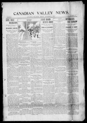 Primary view of object titled 'Canadian Valley News. (Canadian, Oklahoma), Vol. 1, No. 51, Ed. 1 Friday, November 3, 1911'.