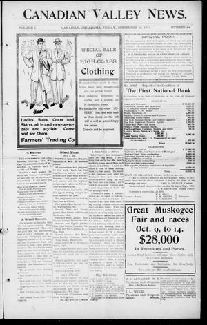 Primary view of object titled 'Canadian Valley News. (Canadian, Oklahoma), Vol. 1, No. 44, Ed. 1 Friday, September 15, 1911'.