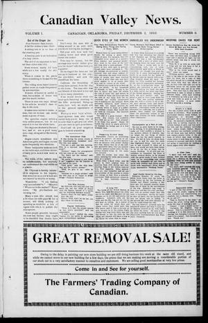 Primary view of object titled 'Canadian Valley News. (Canadian, Oklahoma), Vol. 1, No. 3, Ed. 1 Friday, December 2, 1910'.