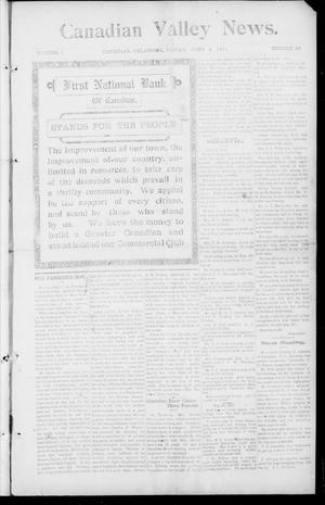 Primary view of object titled 'Canadian Valley News. (Canadian, Oklahoma), Vol. 1, No. 29, Ed. 1 Friday, June 2, 1911'.