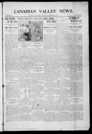 Primary view of object titled 'Canadian Valley News. (Canadian, Oklahoma), Vol. 2, No. 6, Ed. 1 Friday, December 22, 1911'.