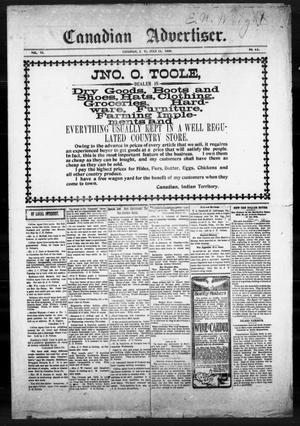 Primary view of object titled 'Canadian Advertiser. (Canadian, Indian Terr.), Vol. 6, No. 46, Ed. 1 Friday, July 13, 1900'.