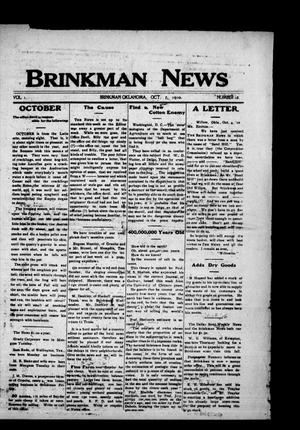 Primary view of object titled 'Brinkman News (Brinkman, Okla.), Vol. 1, No. 16, Ed. 1 Friday, October 7, 1910'.