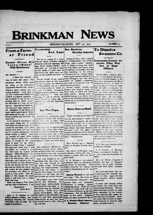 Primary view of object titled 'Brinkman News (Brinkman, Okla.), Vol. 1, No. 15, Ed. 1 Friday, September 30, 1910'.