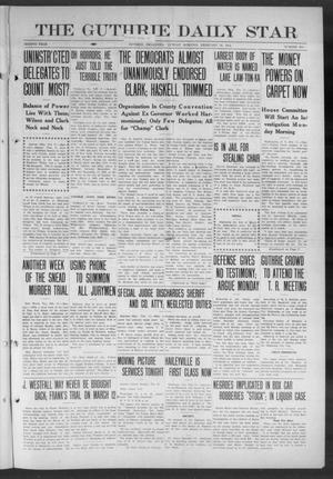 Primary view of object titled 'The Guthrie Daily Star (Guthrie, Okla.), Vol. 8, No. 296, Ed. 1 Sunday, February 18, 1912'.