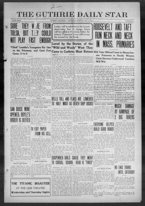 Primary view of object titled 'The Guthrie Daily Star (Guthrie, Okla.), Vol. 9, No. 44, Ed. 1 Wednesday, May 1, 1912'.