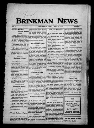 Primary view of object titled 'Brinkman News (Brinkman, Okla.), Vol. 1, No. 12, Ed. 1 Friday, September 9, 1910'.