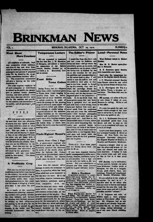 Primary view of object titled 'Brinkman News (Brinkman, Okla.), Vol. 1, No. 19, Ed. 1 Wednesday, October 26, 1910'.