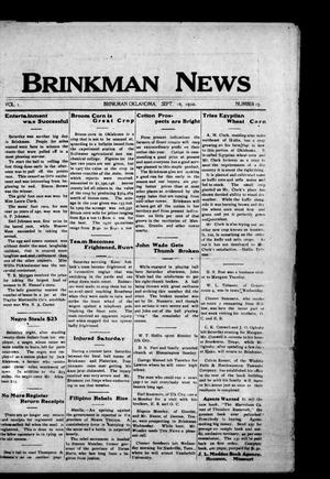 Primary view of object titled 'Brinkman News (Brinkman, Okla.), Vol. 1, No. 13, Ed. 1 Friday, September 16, 1910'.