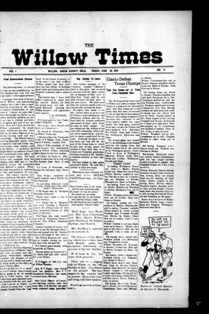 Primary view of object titled 'The Willow Times (Willow, Okla.), Vol. 1, No. 9, Ed. 1 Friday, June 30, 1916'.