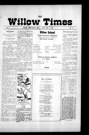 Primary view of object titled 'The Willow Times (Willow, Okla.), Vol. 1, No. 6, Ed. 1 Friday, June 9, 1916'.
