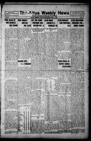 Primary view of object titled 'The Altus Weekly News (Altus, Okla.), Vol. 21, No. 37, Ed. 1 Thursday, November 4, 1920'.