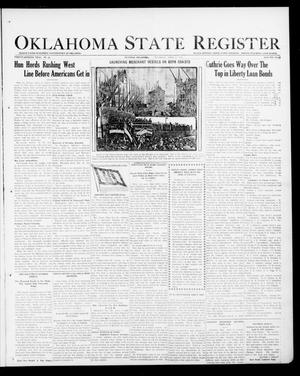 Primary view of Oklahoma State Register (Guthrie, Okla.), Vol. 27, No. 48, Ed. 1 Thursday, April 11, 1918