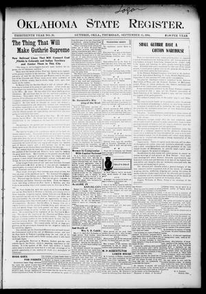 Primary view of object titled 'Oklahoma State Register. (Guthrie, Okla.), Vol. 13, No. 39, Ed. 1 Thursday, September 15, 1904'.