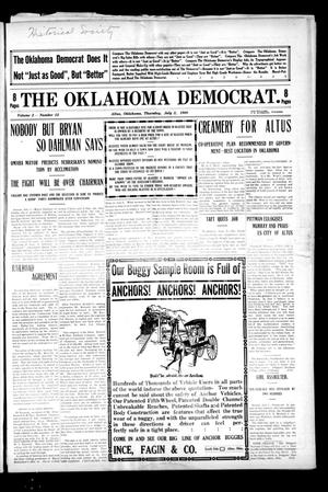 Primary view of object titled 'The Oklahoma Democrat. (Altus, Okla.), Vol. 2, No. 15, Ed. 1 Thursday, July 2, 1908'.