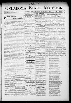 Primary view of object titled 'Oklahoma State Register. (Guthrie, Okla.), Vol. 13, No. 38, Ed. 1 Thursday, September 8, 1904'.