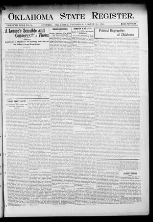 Primary view of object titled 'Oklahoma State Register. (Guthrie, Okla.), Vol. 12, No. 34, Ed. 1 Thursday, August 20, 1903'.