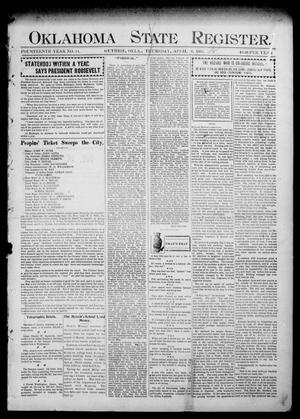 Primary view of object titled 'Oklahoma State Register. (Guthrie, Okla.), Vol. 14, No. 14, Ed. 1 Thursday, April 6, 1905'.