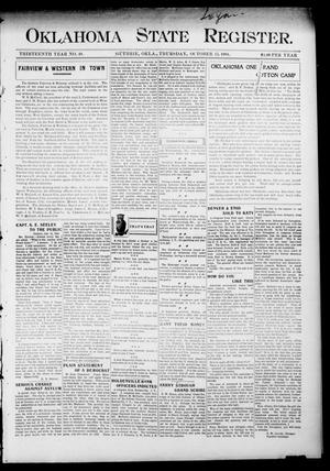 Primary view of object titled 'Oklahoma State Register. (Guthrie, Okla.), Vol. 13, No. 40, Ed. 1 Thursday, October 13, 1904'.