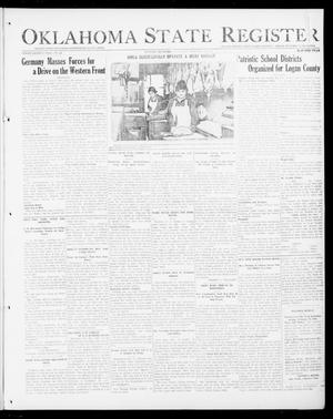 Primary view of object titled 'Oklahoma State Register (Guthrie, Okla.), Vol. 27, No. 40, Ed. 1 Thursday, February 14, 1918'.