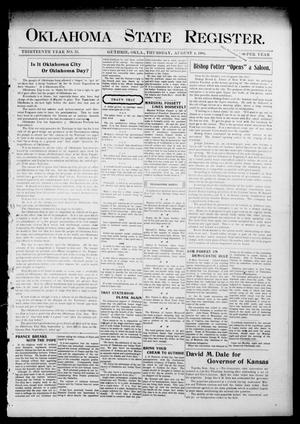 Primary view of object titled 'Oklahoma State Register. (Guthrie, Okla.), Vol. 13, No. 33, Ed. 1 Thursday, August 4, 1904'.