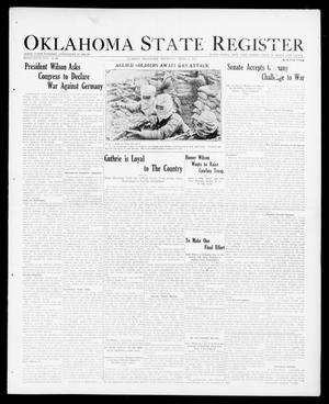 Primary view of object titled 'Oklahoma State Register (Guthrie, Okla.), Vol. 26, No. 49, Ed. 1 Thursday, April 5, 1917'.